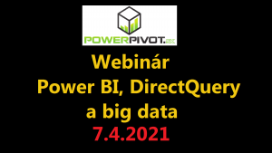 Webinár Power BI, DirectQuery a big data